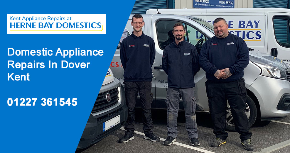 Domestic Appliance Repairs In Dover